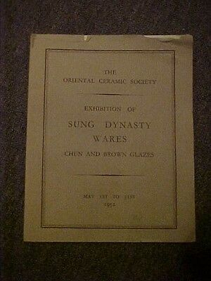 Sung Dynasty Wares Chun And Brown Glazes 1952 Exhibition Catalog London Oriental