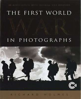 The First World War in Photographs, Richard Holmes, New Book, 023300419X