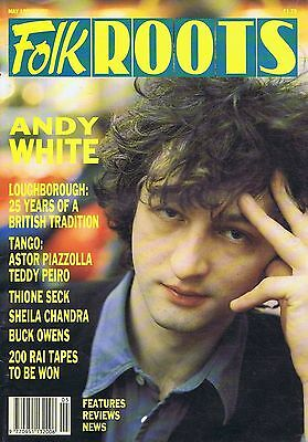 ANDY WHITE / THIONE SECK / SHEILA CHANDRA Folk Roots no. 83 May 1990