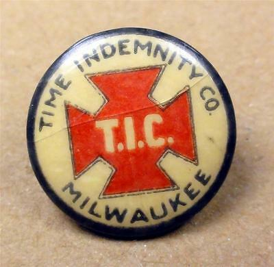 Cello Pinback Button TIME INDEMNITY CO. MILWAUKEE (insurance) 16mm Pin ME1533