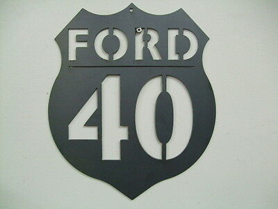 1940 , 40 Ford Interstate Sign