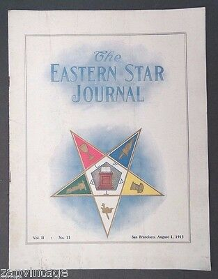 Antique The Eastern Star Journal No. 11 SAN FRANCISCO August 1, 1915 Magazine