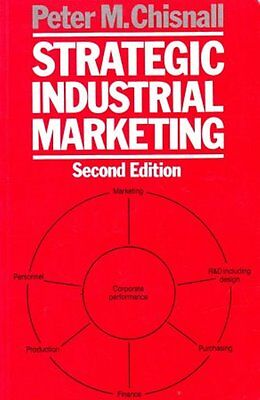 """"""" Strategic Industrial Marketing – Second Edition """"  Peter   M.  Chisnall   abs"""