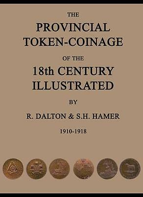Provincial Token-Coinage of the 18th Century Illustrated 1910-1918 REFERENCE