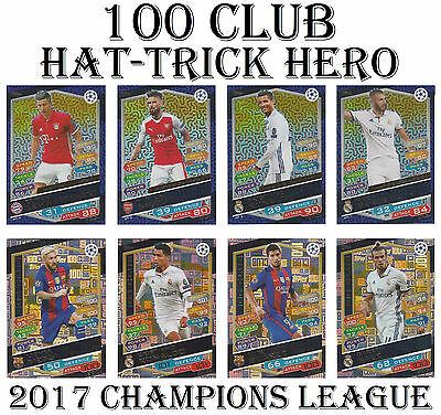 Match Attax Champions League 2017 100 CLUB / HAT-TRICK HERO / TRIO 2016/17 card