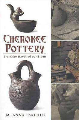 Cherokee Pottery From Hands of our Elders - Native American Indian - Reference