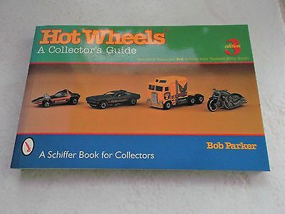 Hot Wheels A Collector's Guide Bob Parker Schiffer Book 3rd Edition 1999