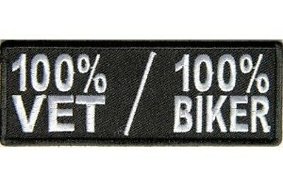 100% Vet / 100% Biker Embroidered Iron On Patch