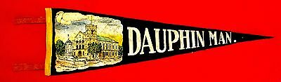 Dauphin Manitoba 1950s Vintage Manitoba Souvenir Pennant with Town Hall msc6