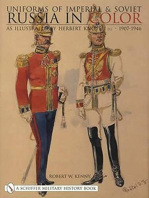 Uniforms of Imperial & Soviet Russia 1907-1946 Collector Reference Russian Army