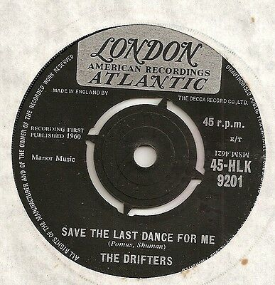 "Uk London Atlantic The Drifters ""save The Last Dance For Me"" Vg+"