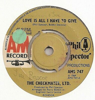 "The Checkmates ""love Is All I Have To Give"" On A&m Vg"