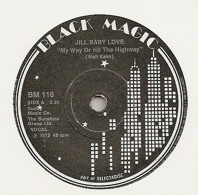 """Jill Baby Love """"my Way Or Hit The Highway"""" On Black Magic Vg+"""