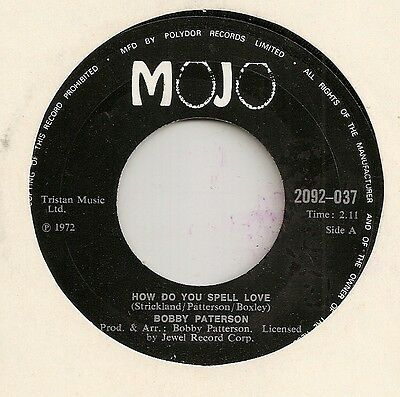 "Bobby Patterson ""how Do You Spell Love"" On Mojo Ex"