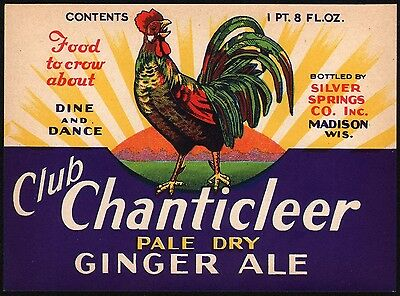 Vintage soda pop bottle label CLUB CHANTICLEER GINGER ALE rooster Madison Wisc