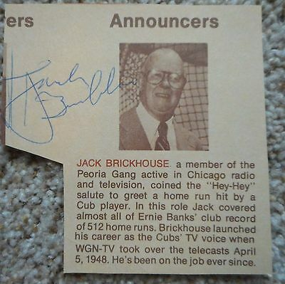 """Jack Brickhouse signed cut from old timers program - Cubs announcer -  3""""x3"""""""