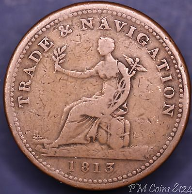 1813 Canada Trade and Navigation One penny token Canada Canadian [8124]