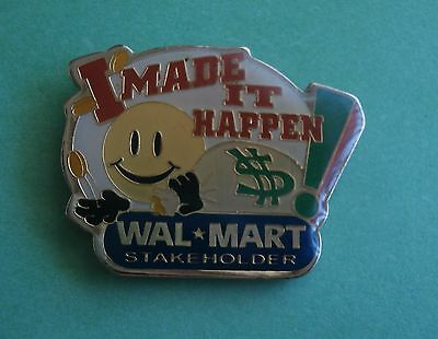 I Made it Happen - Wall-Mart Share Holder - Advertising Lapel Pin