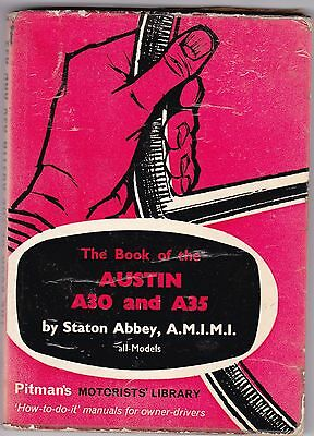 Pitmans Manual - Book of Austin A30 and A35 All Models Staton Abbey 1964 reprint