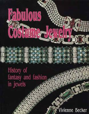Costume Jewelry Guide History of Fantasy & Fashion Victorian, Art Deco, 40s-50s