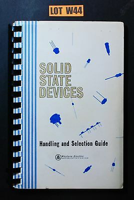 Western Electric Solid State Devices Handling & Selection Guide 1966 LOT W44