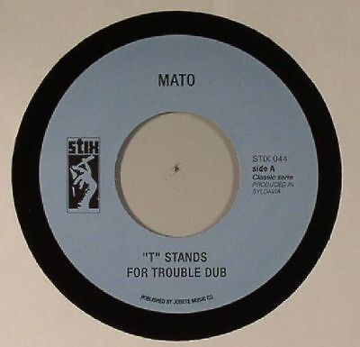 "MATO - T Stands For Trouble Dub - Vinyl (7"")"