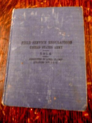 1914 Field Service Regulations United States Army + Photo of Soldiers