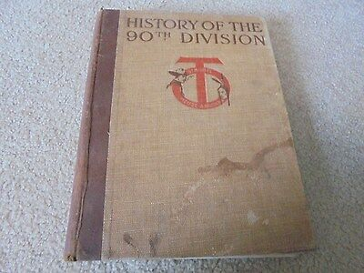 Vintage Book History of the 90th Division by Major George Wythe WWI 1920