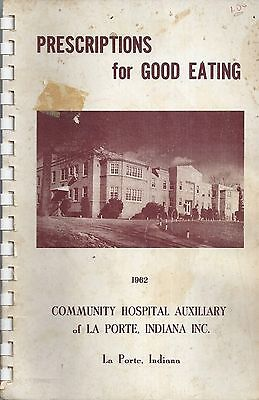 *la Porte In 1962 Antique Rare Community Hospital Auxiliary Cook Book *local Ads
