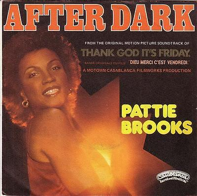 Thank God It's Friday -Pattie Brooks- France 45- Casablanca Disco Ost After Dark