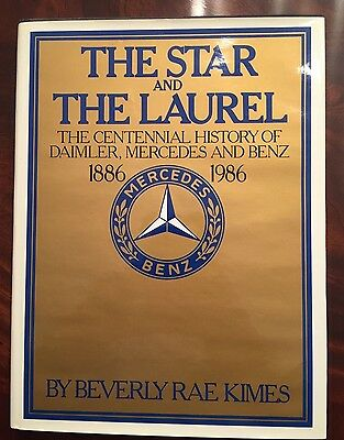 Mercedes Benz Book The Star and The Laurel 1886 - 1986 100 Year Anniversary