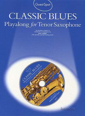 Guest Spot Classic Blues Playalong for Tenor Saxophone Music Book/CD
