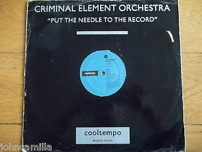 """Criminal Element Orchestra - Put The Needle To The Record 12"""" Record - Coolx 1"""