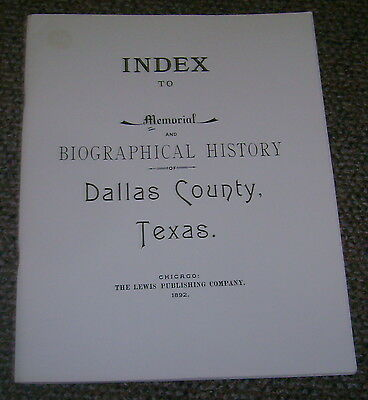 Index to Memorial & Biographical History Dallas County Texas 1892 Census