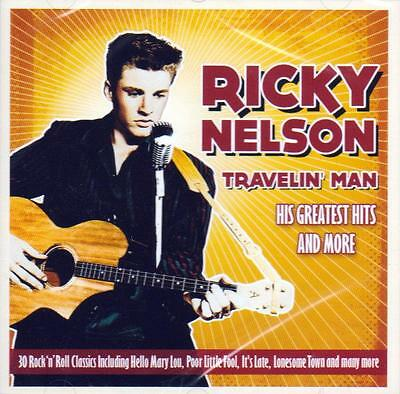 Ricky Nelson - Travelin' Man - His Greatest Hits & More (New Sealed Cd)