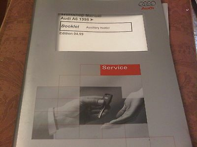 Audi A6 Workshop Manual 1998 on auxiliary heater 1999 edition