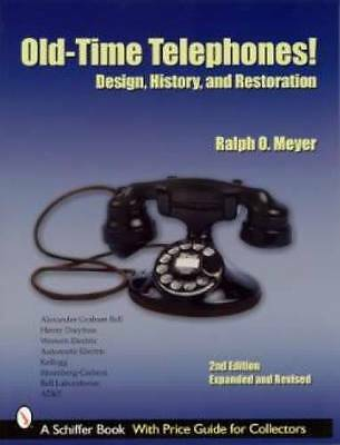Book Old-time Telephones Bell Western Electric Antique