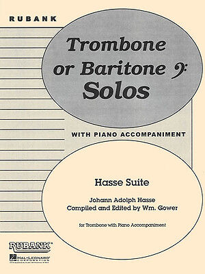 Hasse Suite for Trombone Solo & Piano Rubank Grade 4 Contest Sheet Music NEW
