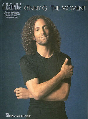 Kenny G The Moment Sax Score Soprano Alto Tenor Saxophone Sheet Music Book NEW