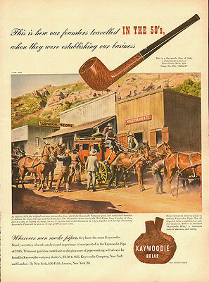 1945 Vintage ad for Kaywoodie Briar Pipes/Western Town/Stage Coaches (070913)
