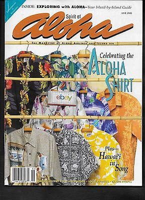 "Aloha Airlines ""spirit Of Aloha""inflight Magazine 6/2000 Celebrating Aloha Shirt"