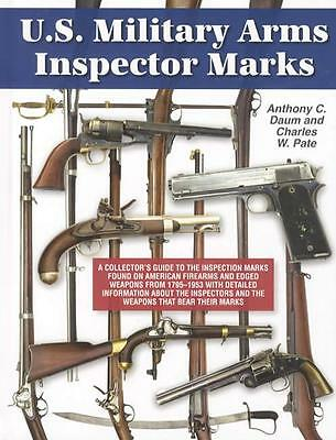 US Military Arms Inspector Marks REFERENCE Rifles Muskets Swords Carbines