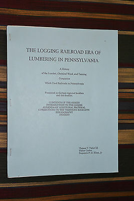 Pennsylvania Logging Railroads: Addenda Of The Additional Material & Corrections
