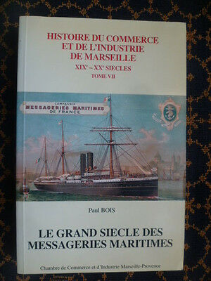 Le Grand Siecle Des Messageries Maritimes-P. Bois-Indochine~Madagascar~Australie