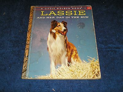 """Little Golden Book """"Lassie and Her Day in the Sun"""" First Edition"""