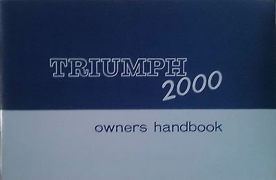 1966 Triumph 2000 Owners Handbook and Servce Manual.