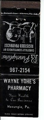 Wayne Yohe's Pharmacy Macungie Pennsylvania PA Vintage Matchcover