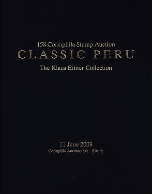 "Peru, 158. Corinphila Auktion ""The Klaus Eitner Collection"","