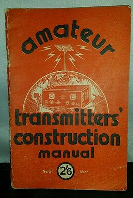 Amateur transmitters instruction manual no.61 Bernards radio books