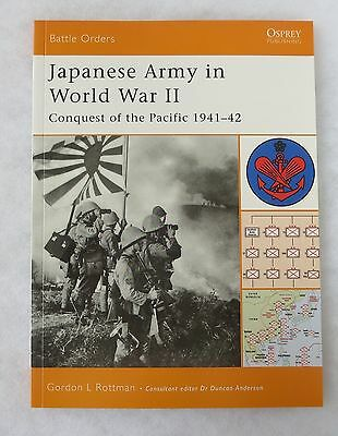 OSPREY BATTLE ORDERS BOOK #9 JAPANESE ARMY in WW2 CONQUEST of PACIFIC 1941-1942